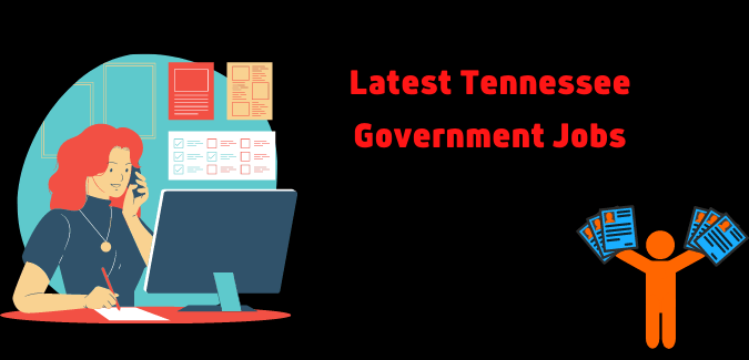 Tennessee Government Jobs 2021 | Latest Tennessee Government Jobs 2021