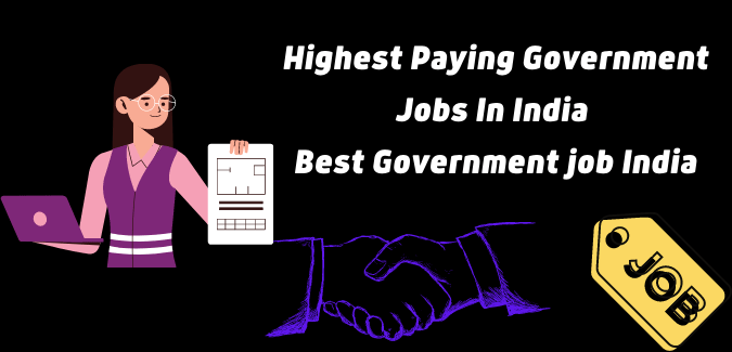 Highest Paying Government Jobs In India 2021 | Best Government job India