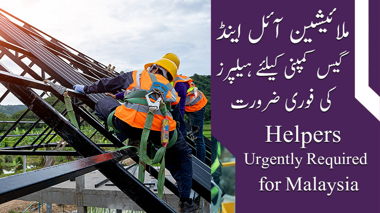 JOBS IN MALAYSIA FOR OIL AND GAS COMPANY HELPERS